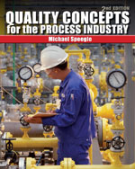 Quality Concepts for the Process Industry, 2nd Edition, 978-1-4354-8244-9
