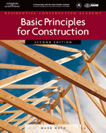 Residential Construction Academy: Basic Principles for Construction, 2nd Edition, 978-1-4180-5251-5