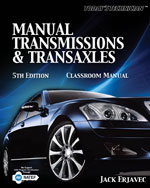 Today's Technichian: Manual Transmissions and Transaxles Classroom Manual, 978-1-4354-2685-6
