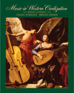 Music in Western Civilization, Media Update, 1st Edition, 978-0-495-57331-9