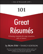 101 Great Resumes, 3rd Edition, ISBN-13: 978-1-59863-855-4