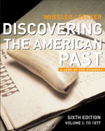 Discovering the American Past: A Look at the Evidence, Volume I: To 1877, 6th Edition, 978-0-618-52259-0