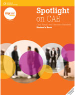 Spotlight on CAE, 1st Edition, 978-1-4240-1676-1