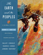 The Earth and Its Peoples: A Global History, Brief Edition, Volume II: Since 1500, 4th Edition, 978-0-618-99240-9