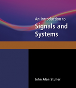 An Introduction to Signals and Systems, 1st Edition, 978-0-495-07301-7