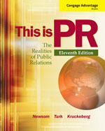 Cengage Advantage Books: This is PR: The Realities of Public Relations, 11th Edition, 978-1-111-83683-2