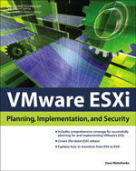 VMware ESXi: Planning, Implementation, and Security, 1st Edition, 978-1-4354-5495-8