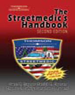 The Streetmedics Handbook, 2nd Edition, 978-1-4018-5924-4