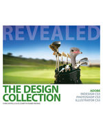 The Design Collection Revealed: Adobe InDesign CS5, Photoshop CS5 and Illustrator CS5, 1st Edition, 978-1-111-13061-9