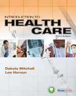 Workbook for Mitchell/Haroun's Introduction to Health Care, 3rd, ISBN-13: 978-1-4354-8753-6