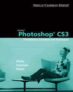 Close Out Version: Adobe Photoshop CS3: Introductory Concepts and Techniques, 978-1-111-81751-0
