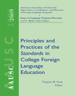 AAUSC 2009: : Principles and Practices of the Standards in College Foreign Language Education, 1st Edition, 978-1-4282-6288-1