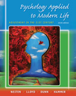 Study Guide for Weiten/Lloyd/Dunn/Hammer's Psychology Applied to Modern Life: Adjustment in the 21st Century, 9th, 978-0-495-50844-1