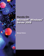 Hands-On Microsoft® Windows® Server 2008 Administration, 1st Edition, 978-1-4239-0234-8