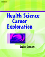 Health Science Career Exploration, 1st Edition, 978-1-4018-5809-4