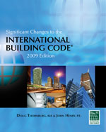 Significant Changes to the International Building Code: 2009 Edition, 1st Edition, 978-1-4354-0119-8