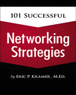 101 Successful Networking Strategies, 1st Edition, ISBN-13: 978-1-4354-5984-7
