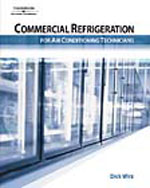 Commercial Refrigeration for Air Conditioning Technicians, 1st Edition, 978-1-4018-8010-1