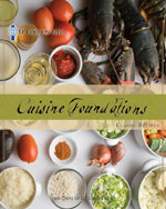 Le Cordon Bleu Cuisine Foundations: Classic Recipes, 1st Edition, 978-1-4354-8138-1