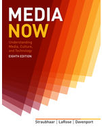 Media Now: Understanding Media, Culture, and Technology, 8th Edition, 978-1-133-31136-2