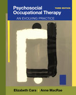 Psychosocial Occupational Therapy: An Evolving Practice, 3rd Edition, 978-1-111-31830-7