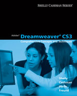 Close Out Version: Adobe Dreamweaver CS3: Comprehensive Concepts and Techniques, 978-1-111-81747-3