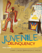 Study Guide for Siegel/Welsh's Juvenile Delinquency: The Core, ISBN-13: 978-0-495-81261-6
