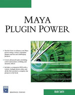 Maya Plug-In Power, 1st Edition, 978-1-58450-530-3