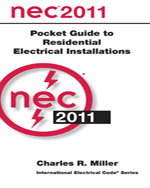 National Electrical Code 2011 Pocket Guide for Residential Electrical Installations, 1st Edition, 978-0-87765-965-5