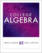 Student Solutions Manual for Kaufmann/Schwitters' College Algebra, 8th, ISBN-13: 978-1-111-99045-9