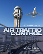 Fundamentals of Air Traffic Control, 5th Edition, 978-1-4354-8272-2