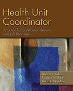 Health Unit Coordinator: A Guide for Certification Review and Job Readiness, 1st Edition, 978-1-4180-5245-4