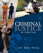 Study Guide for Cole/Smith's Criminal Justice in America, ISBN-13: 978-0-495-81087-2