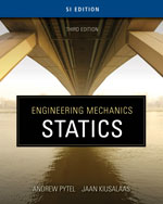Engineering Mechanics: Statics - SI Version , 3rd Edition, 978-0-495-29559-4