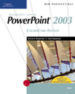 New Perspectives on Microsoft Office PowerPoint 2003, Brief, CourseCard Edition, 1st Edition, 978-1-4188-3912-3