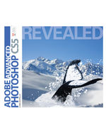 Advanced Adobe Photoshop CS5 Revealed, 1st Edition, 978-1-111-13625-3