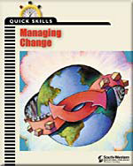 Quick Skills: Managing Change, 1st Edition, 978-0-538-69839-9