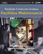 Residential Construction Academy: Facilities Maintenance, 1st Edition, 978-1-4018-6483-5
