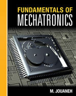 Fundamentals of Mechatronics, 1st Edition, 978-1-111-56901-3