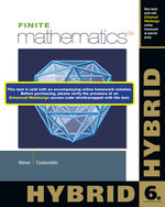 Finite Mathematics, Hybrid (with Enhanced WebAssign with eBook LOE Printed Access Card for One-Term Math and Science), 6th Edition, 978-1-285-05631-9