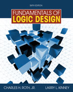 Fundamentals of Logic Design (with Companion CD-ROM), 6th Edition, 978-0-495-47169-1
