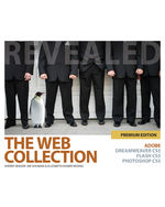 The Web Collection Revealed Premium Edition: Adobe Dreamweaver CS5, Flash CS5 and Photoshop CS5, 1st Edition, 978-1-111-13073-2