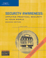 Close Out Version: Security Awareness: Applying Practical Security in Your World, 978-1-111-81415-1