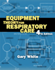 Workbook for White's Equipment Theory for Respiratory Care, 4th, 978-1-4018-5224-5