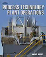 Process Technology Plant Operations, 1st Edition, 978-1-4180-2863-3