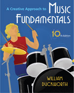 A Creative Approach to Music Fundamentals (with Music Fundamental in Action Passcard, and Keyboard and Guitar Insert), 10th Edition, 978-0-495-57220-6