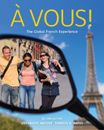 Student Activity Manual for Anover/Antes' À Vous!: The Global French Experience, ISBN-13: 978-0-495-91617-8