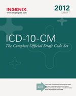 ICD10 CM: The Complete Official Draft Code Set (2012), 1st Edition, 978-1-60151-605-3