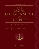 ePack: The Legal Environment of Business: Text and CasesEthical, Regulatory, Global, and Corporate Issues, 8th + CengageNOW with BLDVL Instant Access Code, 978-1-133-28535-9
