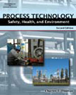 Process Technology Safety, Health, and Environment, 2nd Edition, 978-1-4180-3801-4